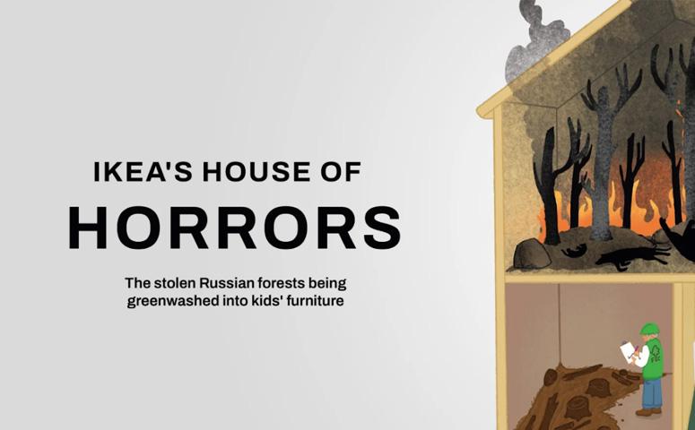 британская общественная организация Earthsight опубликовала расследование IKEA's House of Horrors, где говорится, что IKEA годами продавала детскую мебель, изготовленную из нелегально вырубленной древесины
